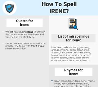 Irene, spellcheck Irene, how to spell Irene, how do you spell Irene, correct spelling for Irene