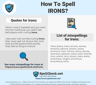 irons, spellcheck irons, how to spell irons, how do you spell irons, correct spelling for irons
