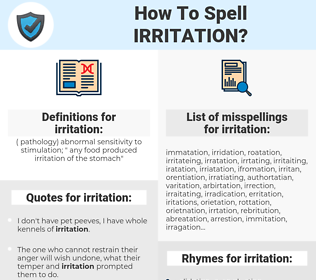 irritation, spellcheck irritation, how to spell irritation, how do you spell irritation, correct spelling for irritation