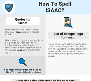 isaac, spellcheck isaac, how to spell isaac, how do you spell isaac, correct spelling for isaac