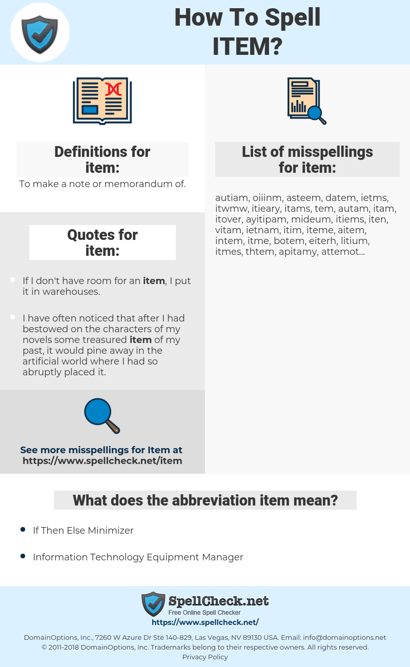 item, spellcheck item, how to spell item, how do you spell item, correct spelling for item