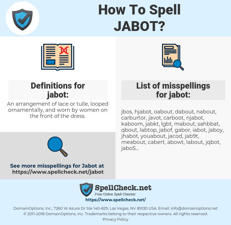 jabot, spellcheck jabot, how to spell jabot, how do you spell jabot, correct spelling for jabot