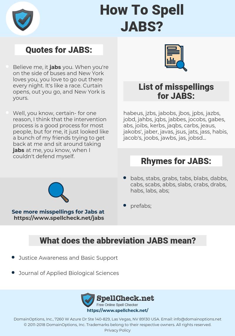 JABS, spellcheck JABS, how to spell JABS, how do you spell JABS, correct spelling for JABS
