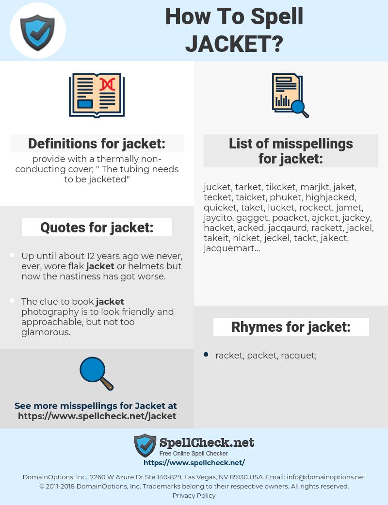 jacket, spellcheck jacket, how to spell jacket, how do you spell jacket, correct spelling for jacket