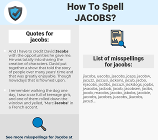 jacobs, spellcheck jacobs, how to spell jacobs, how do you spell jacobs, correct spelling for jacobs