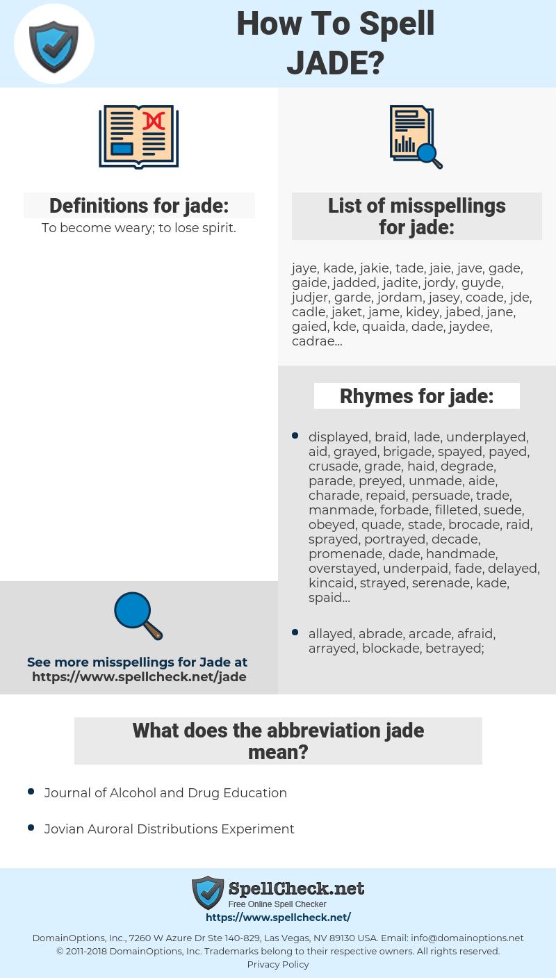 jade, spellcheck jade, how to spell jade, how do you spell jade, correct spelling for jade