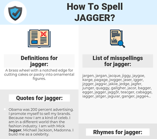 jagger, spellcheck jagger, how to spell jagger, how do you spell jagger, correct spelling for jagger
