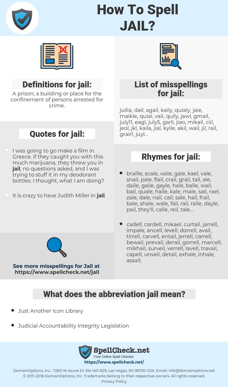 jail, spellcheck jail, how to spell jail, how do you spell jail, correct spelling for jail