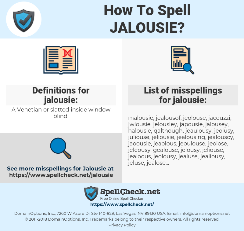 jalousie, spellcheck jalousie, how to spell jalousie, how do you spell jalousie, correct spelling for jalousie