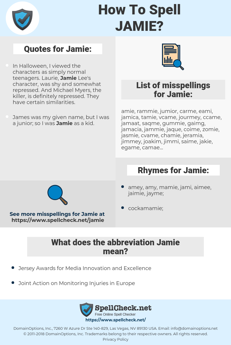 Jamie, spellcheck Jamie, how to spell Jamie, how do you spell Jamie, correct spelling for Jamie