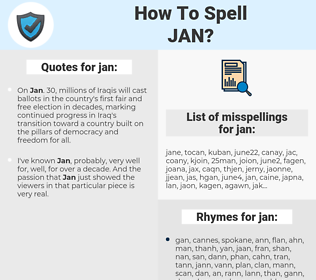 jan, spellcheck jan, how to spell jan, how do you spell jan, correct spelling for jan