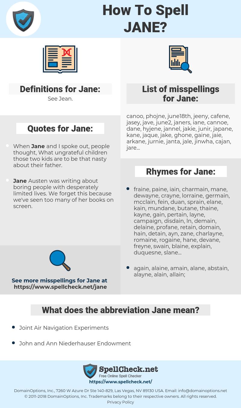 Jane, spellcheck Jane, how to spell Jane, how do you spell Jane, correct spelling for Jane