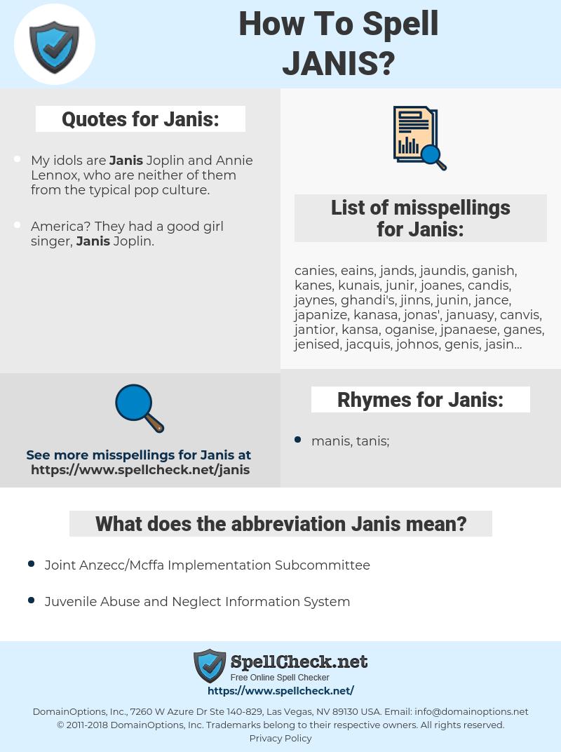 Janis, spellcheck Janis, how to spell Janis, how do you spell Janis, correct spelling for Janis