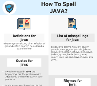 java, spellcheck java, how to spell java, how do you spell java, correct spelling for java