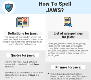 jaws, spellcheck jaws, how to spell jaws, how do you spell jaws, correct spelling for jaws