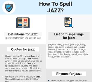 jazz, spellcheck jazz, how to spell jazz, how do you spell jazz, correct spelling for jazz