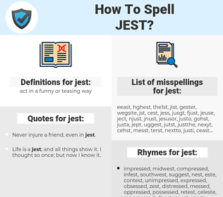 jest, spellcheck jest, how to spell jest, how do you spell jest, correct spelling for jest