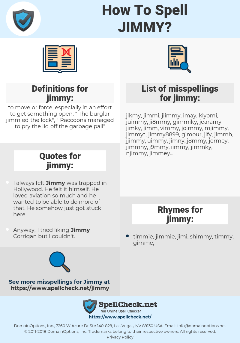 jimmy, spellcheck jimmy, how to spell jimmy, how do you spell jimmy, correct spelling for jimmy