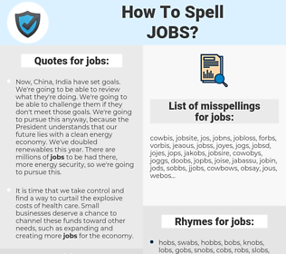 jobs, spellcheck jobs, how to spell jobs, how do you spell jobs, correct spelling for jobs