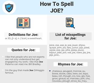 Joe, spellcheck Joe, how to spell Joe, how do you spell Joe, correct spelling for Joe
