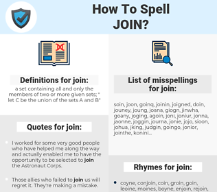 join, spellcheck join, how to spell join, how do you spell join, correct spelling for join