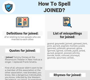 joined, spellcheck joined, how to spell joined, how do you spell joined, correct spelling for joined