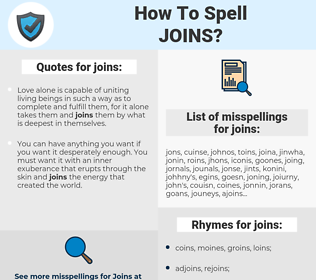 joins, spellcheck joins, how to spell joins, how do you spell joins, correct spelling for joins