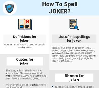 joker, spellcheck joker, how to spell joker, how do you spell joker, correct spelling for joker