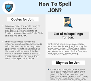 Jon, spellcheck Jon, how to spell Jon, how do you spell Jon, correct spelling for Jon