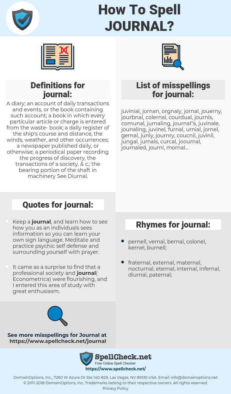 journal, spellcheck journal, how to spell journal, how do you spell journal, correct spelling for journal