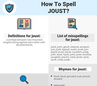 joust, spellcheck joust, how to spell joust, how do you spell joust, correct spelling for joust