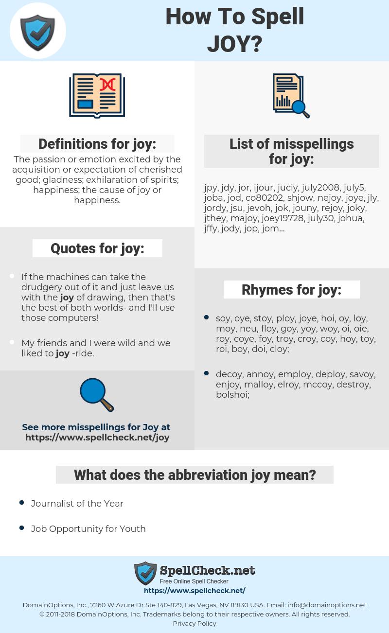 joy, spellcheck joy, how to spell joy, how do you spell joy, correct spelling for joy