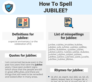 jubilee, spellcheck jubilee, how to spell jubilee, how do you spell jubilee, correct spelling for jubilee