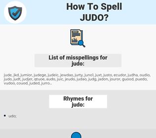 judo, spellcheck judo, how to spell judo, how do you spell judo, correct spelling for judo