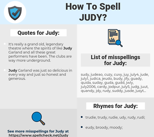 Judy, spellcheck Judy, how to spell Judy, how do you spell Judy, correct spelling for Judy
