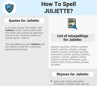 Juliette, spellcheck Juliette, how to spell Juliette, how do you spell Juliette, correct spelling for Juliette