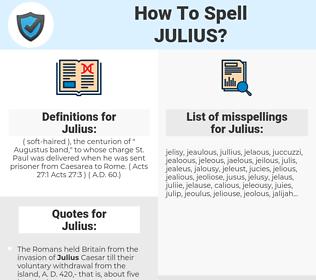 Julius, spellcheck Julius, how to spell Julius, how do you spell Julius, correct spelling for Julius