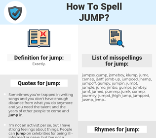 jump, spellcheck jump, how to spell jump, how do you spell jump, correct spelling for jump