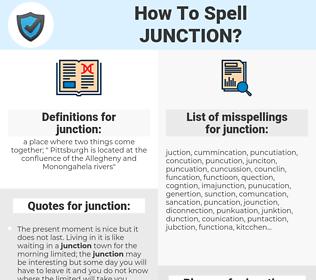 junction, spellcheck junction, how to spell junction, how do you spell junction, correct spelling for junction