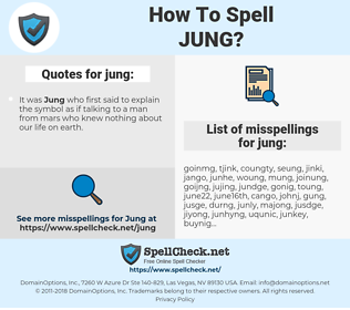 jung, spellcheck jung, how to spell jung, how do you spell jung, correct spelling for jung