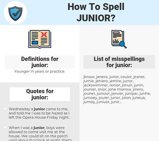 junior, spellcheck junior, how to spell junior, how do you spell junior, correct spelling for junior