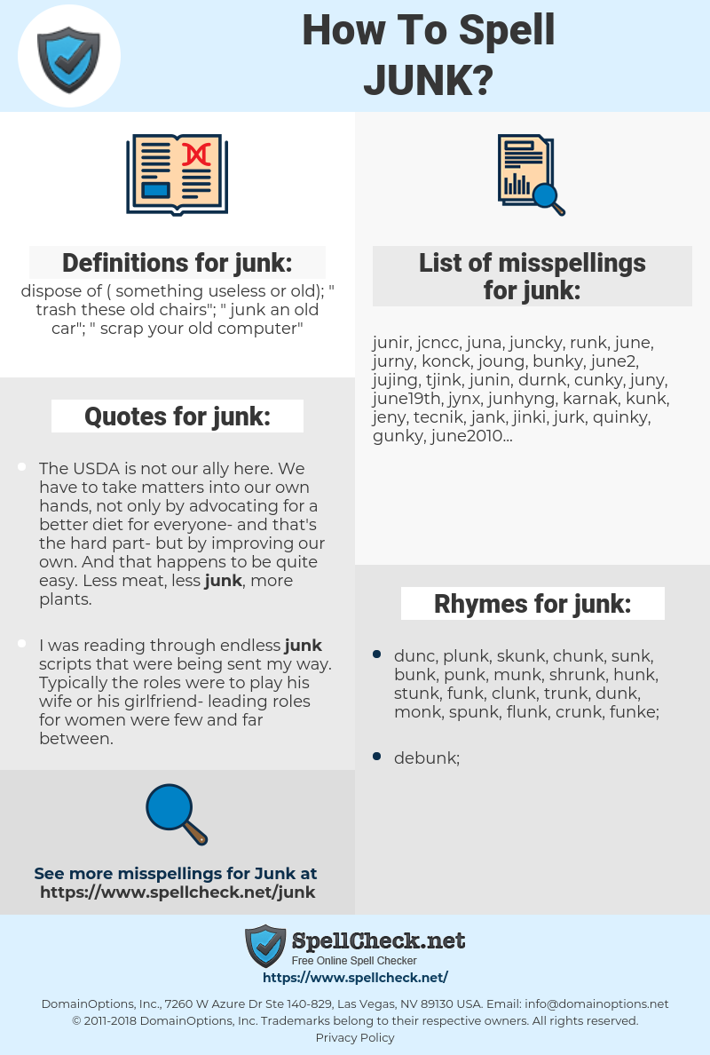 junk, spellcheck junk, how to spell junk, how do you spell junk, correct spelling for junk
