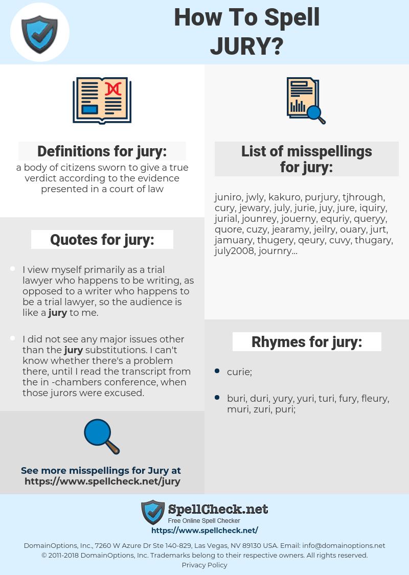 jury, spellcheck jury, how to spell jury, how do you spell jury, correct spelling for jury