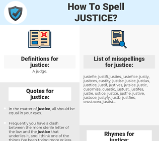 justice, spellcheck justice, how to spell justice, how do you spell justice, correct spelling for justice