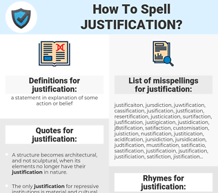 justification, spellcheck justification, how to spell justification, how do you spell justification, correct spelling for justification