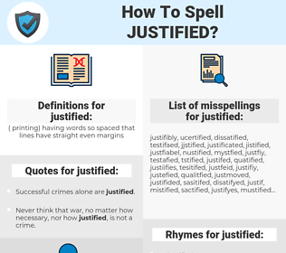 justified, spellcheck justified, how to spell justified, how do you spell justified, correct spelling for justified