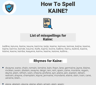 Kaine, spellcheck Kaine, how to spell Kaine, how do you spell Kaine, correct spelling for Kaine