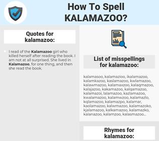 kalamazoo, spellcheck kalamazoo, how to spell kalamazoo, how do you spell kalamazoo, correct spelling for kalamazoo