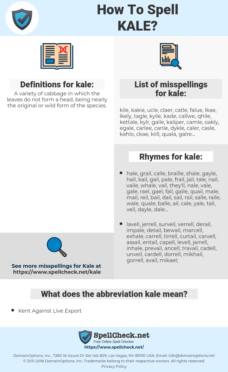 kale, spellcheck kale, how to spell kale, how do you spell kale, correct spelling for kale