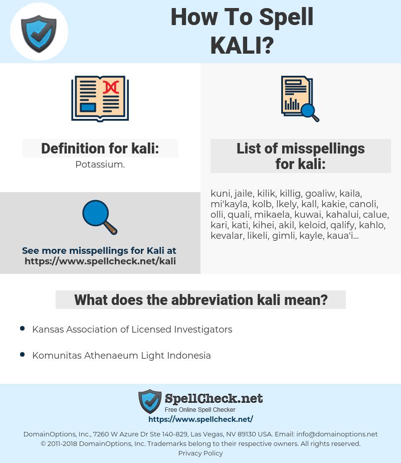 kali, spellcheck kali, how to spell kali, how do you spell kali, correct spelling for kali